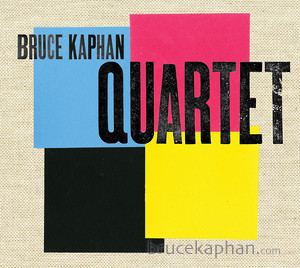 Bruce Kaphan Quartet album cover
